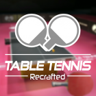 Table Tennis Recrafted Genesis Edition 2019