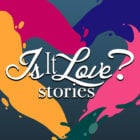 Is it Love? Stories – Interactive love story